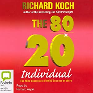 The 80/20 Individual | [Richard Koch]
