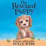 The Rescued Puppy | Holly Webb