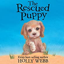 The Rescued Puppy Audiobook by Holly Webb Narrated by Phyllida Nash