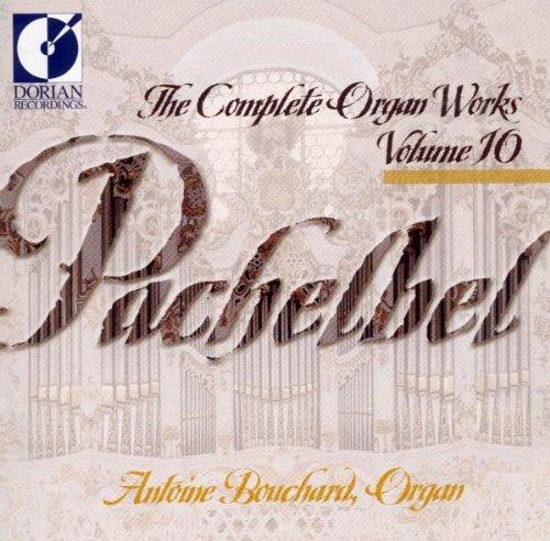 Pachelbel: The Complete Organ Works, Vol. 10