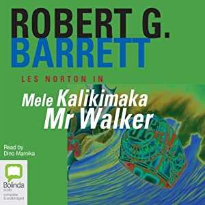 Mele Kalikimaka Mr. Walker: Les Norton, Book 8 | [Robert G. Barrett]