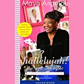 Hallelujah! The Welcome Table: A Lifetime of Memories with Recipes | [Maya Angelou]