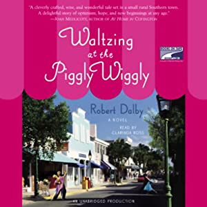 Waltzing at the Piggly Wiggly | [Robert Dalby]