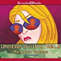 Undead and Unstable: The Undead Series - Betsy, Book 11 (       UNABRIDGED) by MaryJanice Davidson Narrated by Nancy Wu
