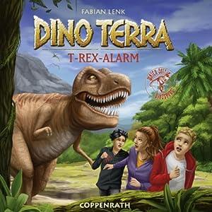 T-Rex-Alarm (Dino Terra 1) Hörbuch