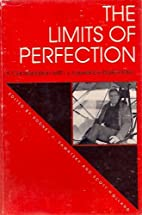 The Limits of Perfection: Conversations with…