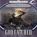 The God Catcher: Forgotten Realms: Ed Greenwood Presents Waterdeep, Book 5 (       UNABRIDGED) by Erin M. Evans Narrated by James Patrick Cronin