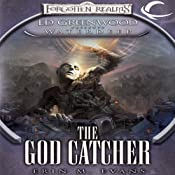 The God Catcher: Forgotten Realms: Ed Greenwood Presents Waterdeep, Book 5 | [Erin M. Evans]