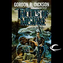 Tactics of Mistake: Dorsai Series, Book 4 (       UNABRIDGED) by Gordon R. Dickson Narrated by Stefan Rudnicki