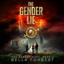 The Gender Lie: The Gender Game, Book 3 Audiobook by Bella Forrest Narrated by Rebecca Soler, Jason Clarke