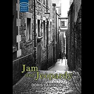 Jam and Jeopardy Audiobook