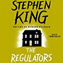 The Regulators Audiobook by Stephen King Narrated by Frank Muller