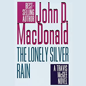 The Lonely Silver Rain Audiobook