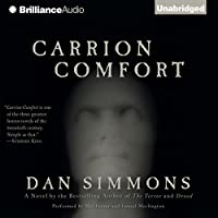 Carrion Comfort (       UNABRIDGED) by Dan Simmons Narrated by Mel Foster, Laural Merlington
