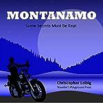 Montanamo | Christopher Leibig