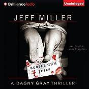 The Bubble Gum Thief   Jeff Miller