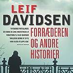 Forræderen og andre historier   Leif Davidsen