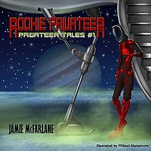 Rookie Privateer Audiobook