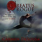 Creatus Rogue: Creatus Series, Volume 2 | Carmen DeSousa
