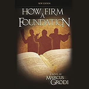 How Firm a Foundation Audiobook