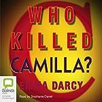 Who Killed Camilla? | Emma Darcy