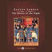The Secret of the Night   [Gaston Leroux]