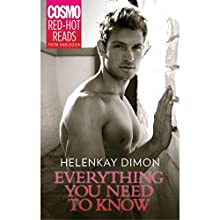 Everything You Need to Know (       UNABRIDGED) by HelenKay Dimon Narrated by Susannah Jones