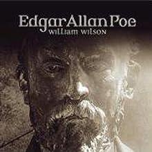 William Wilson (Edgar Allan Poe 32) Hörspiel von Edgar Allan Poe Gesprochen von: Ulrich Pleitgen, Iris Berben