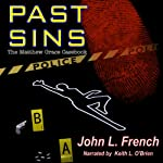 Past Sins: The Matthew Grace Casebook | John L. French