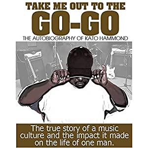 Take Me Out to the Go-Go Audiobook