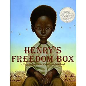 Henry's Freedom Box | [Ellen Levine]