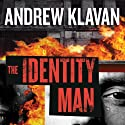 The Identity Man: A Novel