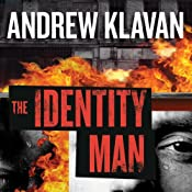 The Identity Man: A Novel | [Andrew Klavan]