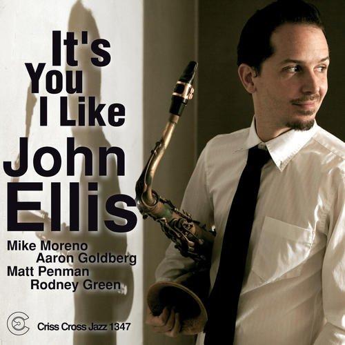 CD : JOHN ELLIS - It's You I Like