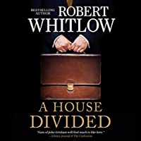 A House Divided (       UNABRIDGED) by Robert Whitlow Narrated by Heath McClure