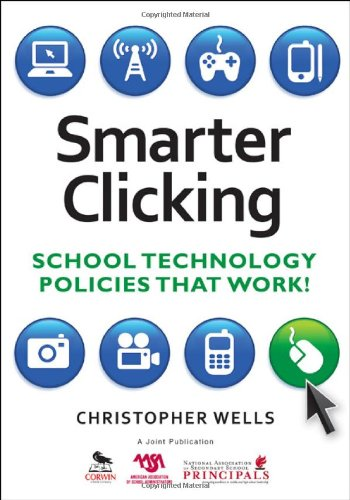 Smarter Clicking: School Technology Policies That Work!