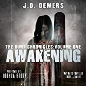 Awakening: The Hunt Chronicles, Book 1 | J. D. Demers