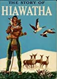 The Story of Hiawatha