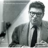Feldman, Morton: Piano; Piano Piece 1955; Two Intermissions; Illusions; Extensions 3; Palais De Mari