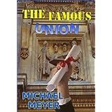 The Famous Union: Humorous Contemporary Fiction ~ Michael Meyer