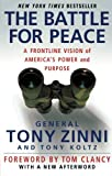 img - for The Battle for Peace: A Frontline Vision of America's Power and Purpose book / textbook / text book