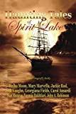 img - for Haunting Tales of Spirit Lake by Melba Moon (2014-09-30) book / textbook / text book