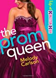 Prom Queen, The (Life at Kingston High)