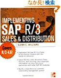 Implementing SAP Sales and Distribution (The Enterprise Resource Planning)