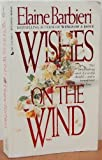 Wishes On The Wind