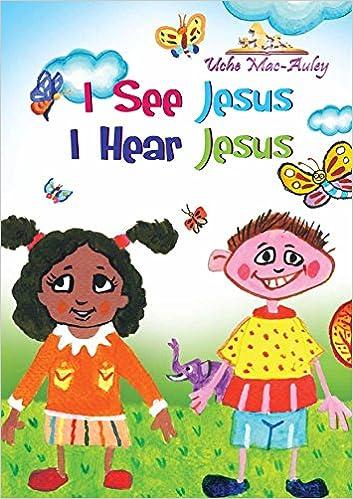 I See Jesus I Hear Jesus