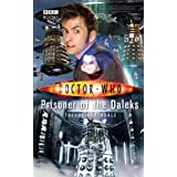 Doctor Who: Prisoner Of The Daleksby Trevor Baxendale