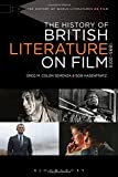 The History of British Literature on Film, 1895-2015 (The History of World Literature on Film 1895-2015)