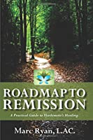 Roadmap to Remission: A Practical Guide to Hashimoto's Healing