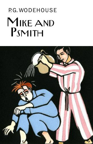 Mike and Psmith (Everyman's Library P G WODEHOUSE)